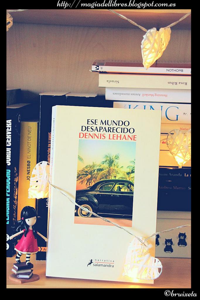 Ese mundo desaparecido de Dennis Lehane