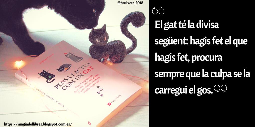 Pensa i actua com un gat de Stéphane Garnier