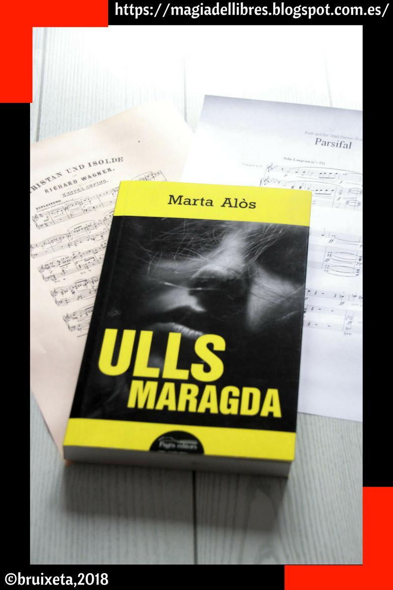 Ulls Maragda de Marta Alòs