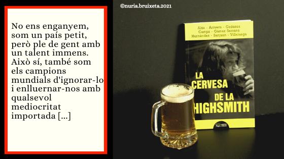 LA CERVESA DE LA HIGHSMITH . Varies Autores